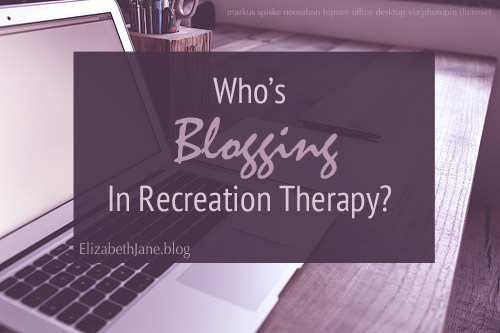 Who's Blogging in Recreation Therapy? – The Sleepy Equestrian